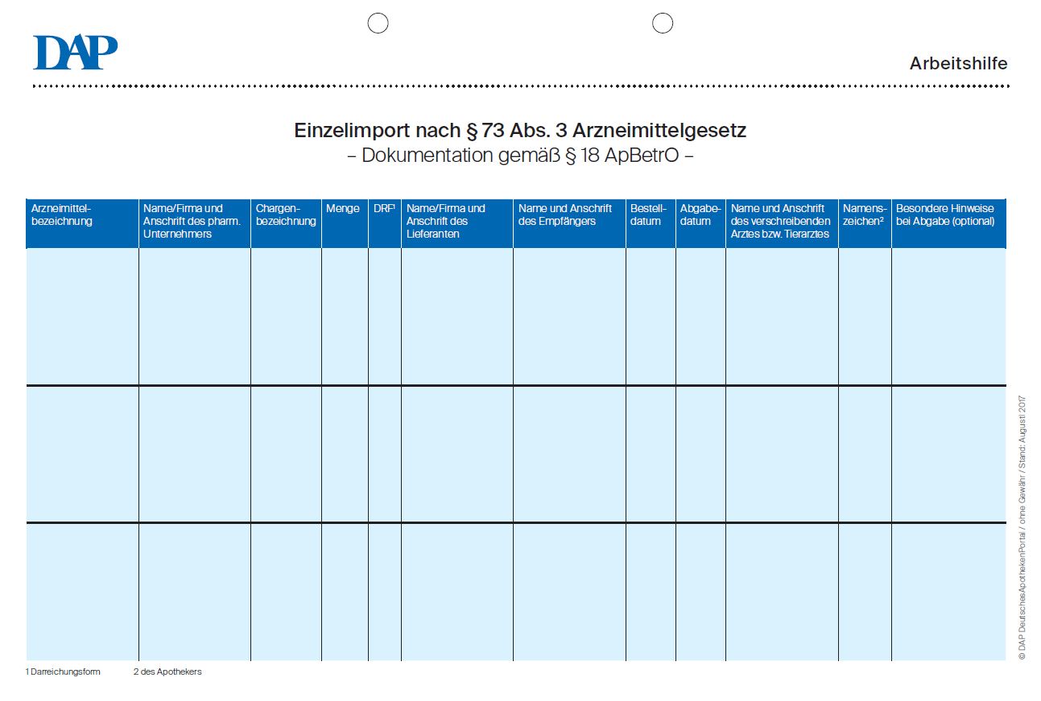 Einzelimport nach § 73 AMG - Dokumentation gemäß § 18 ApBetrO ...